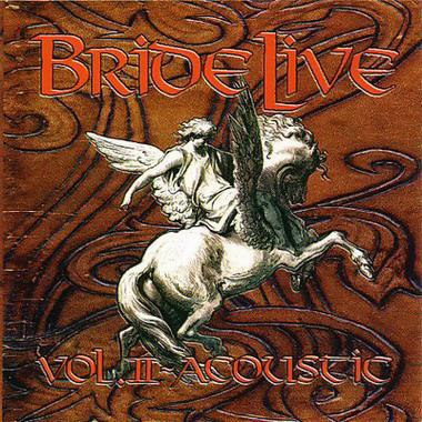 Bride - Bride Live Vol. II - Acoustic
