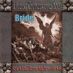 Bride - Live at Cornerstone 2001
