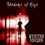 Statik Majik - Shadows of Hope