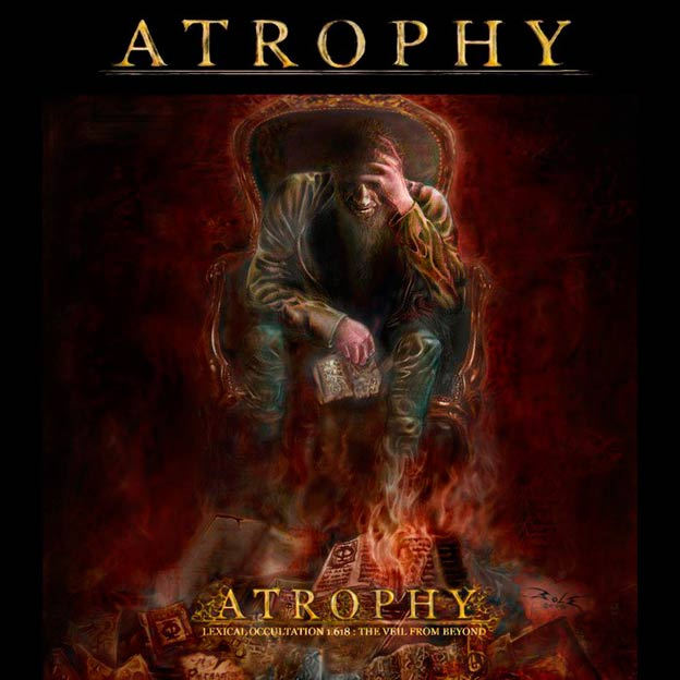 Atrophy - Lexical Occultation 1.618: The Veil from Beyond