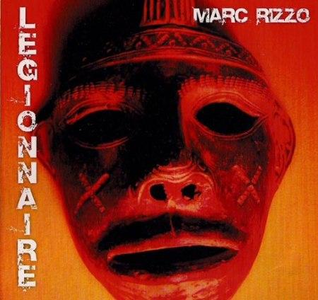 Marc Rizzo - Legionnaire