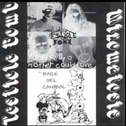 Mixomatosis - Faces Only a Mother Could Love / Baile del Canibal