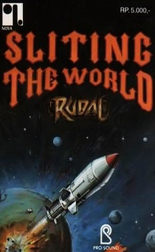 Rudal Sliting the World