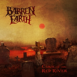 Cover of Barren Earth - Curse Of The Red River