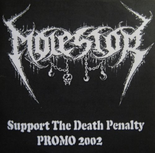 Molestor - Support the Death Penalty