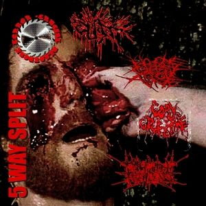 Gory Gruesome / Cuff / No One Gets Out Alive - 5 Way Split