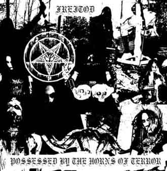 Freitod - Possessed by the Horns of Terror