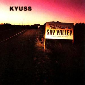 Kyuss - Kyuss (Welcome to Sky Valley)