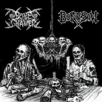 Bonesaw / Bone Gnawer - Bone Gnawer / Bonesaw
