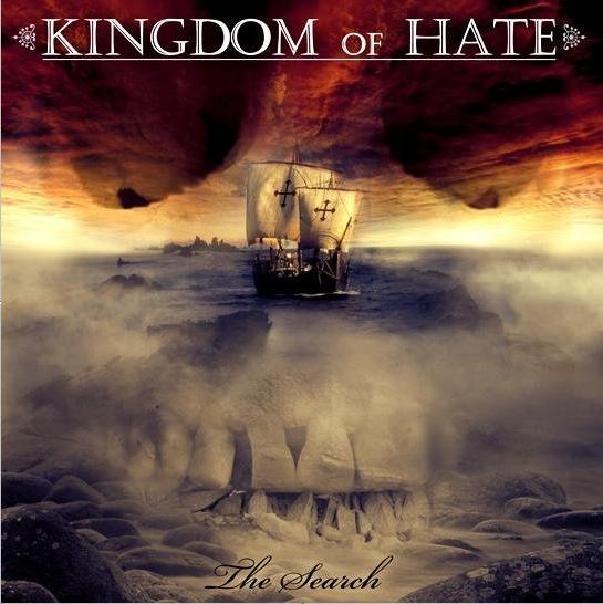 Kingdom of Hate - The Search