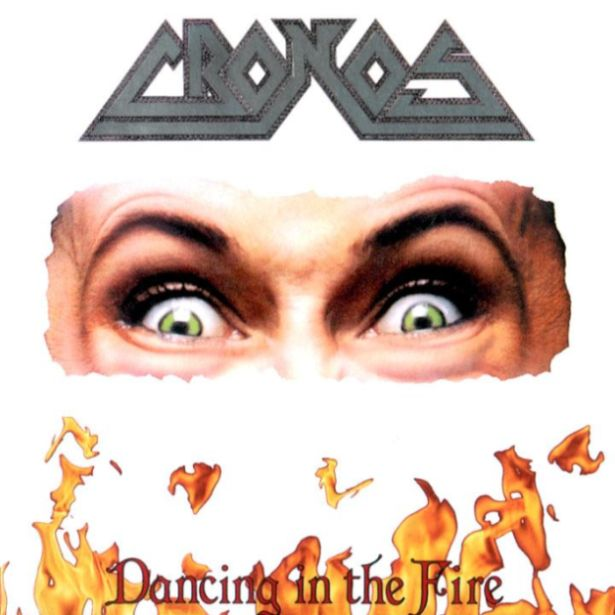 Cronos - Dancing in the Fire