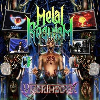 Metal Requiem - Unorthodox