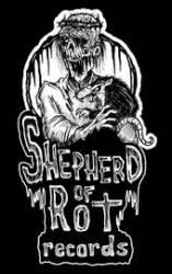 Shepherd of Rot Records