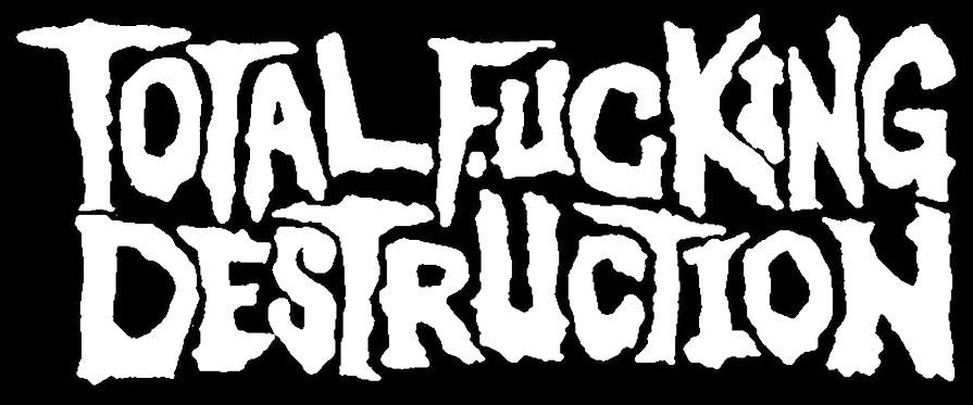 Total Fucking Destruction - Logo