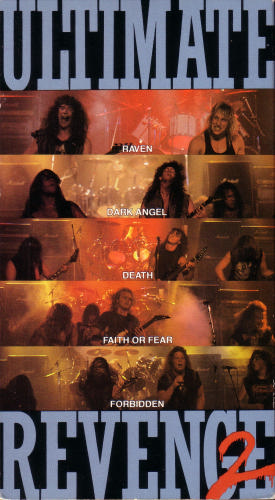 Dark Angel / Death / Forbidden / Faith or Fear / Raven - Ultimate Revenge 2