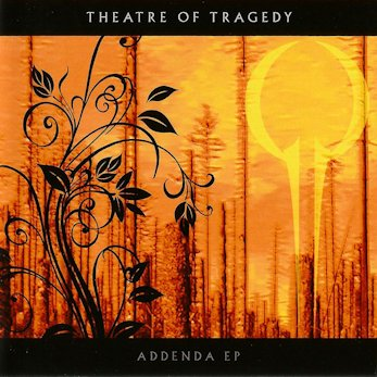 Theatre of Tragedy - Addenda EP