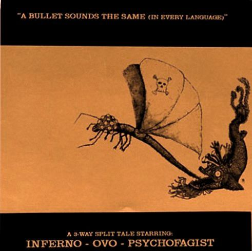 Psychofagist - A Bullet Sounds the Same (in Every Language)
