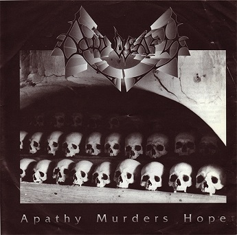 Acid Death - Apathy Murders Hope