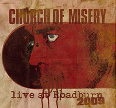 Church of Misery - Live at Roadburn 2009