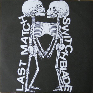 Switchblade - Switchblade / Last Match