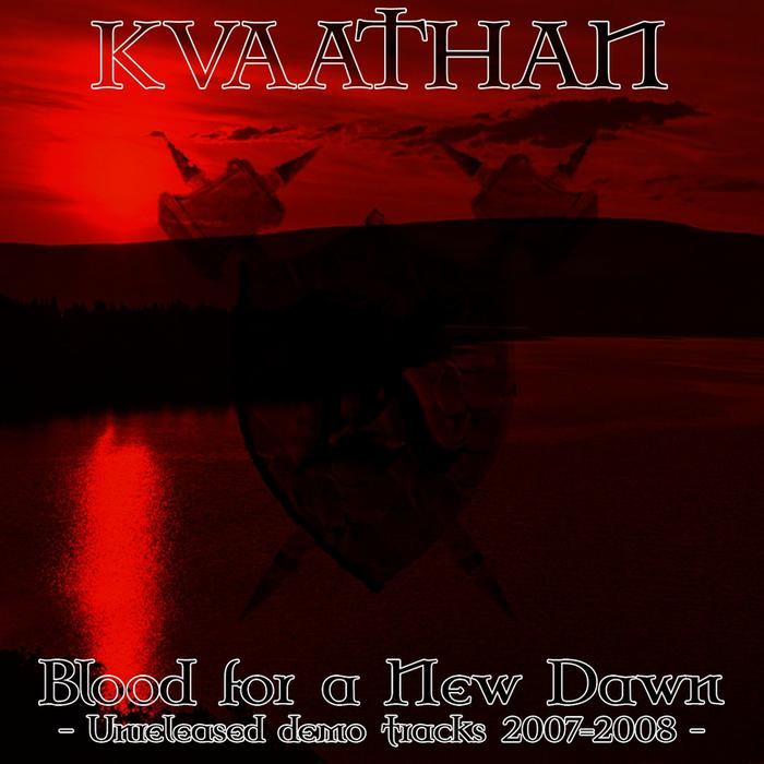 Kvaathan - Blood for a New Dawn