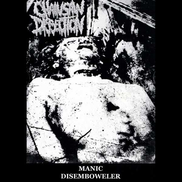 Chainsaw Dissection - Manic Disemboweler
