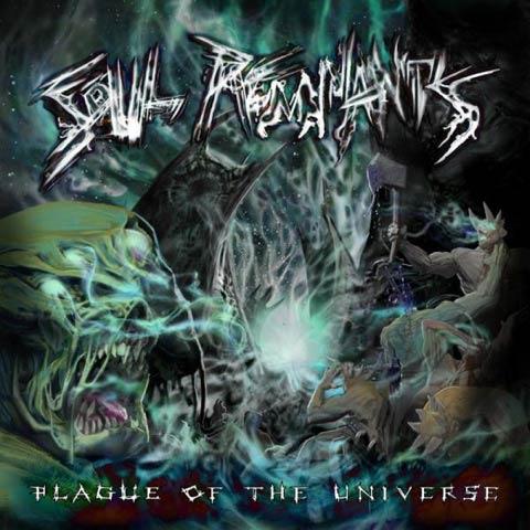 Soul Remnants - Plague of the Universe