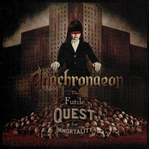 Anachronaeon - The Futile Quest for Immortality