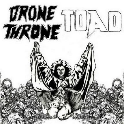 Drone Throne / Take Over and Destroy - Drone Throne / TOAD