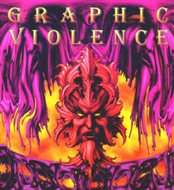 Graphic Violence - Graphic Violence