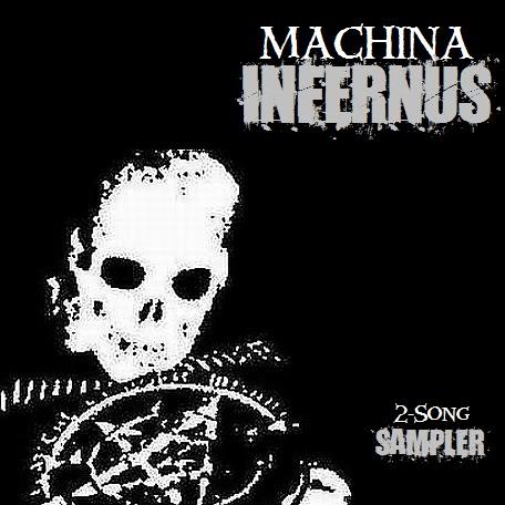 Machina Infernus - 2-Song Sampler