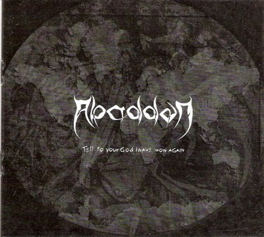 Abaddon - Tell to Your God I Have Won Again