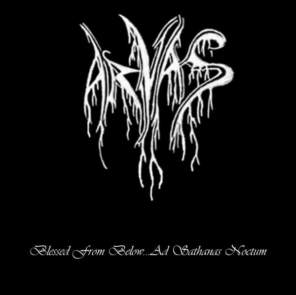 Arvas - Blessed from Below... Ad Sathanas Noctum