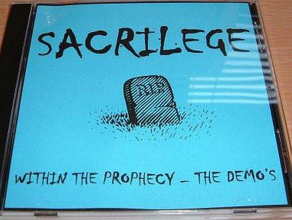 Sacrilege - Within the Prophecy - The Demo's