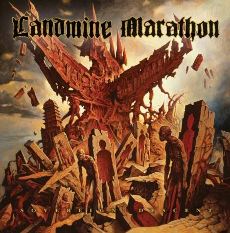 Landmine Marathon - Sovereign Descent