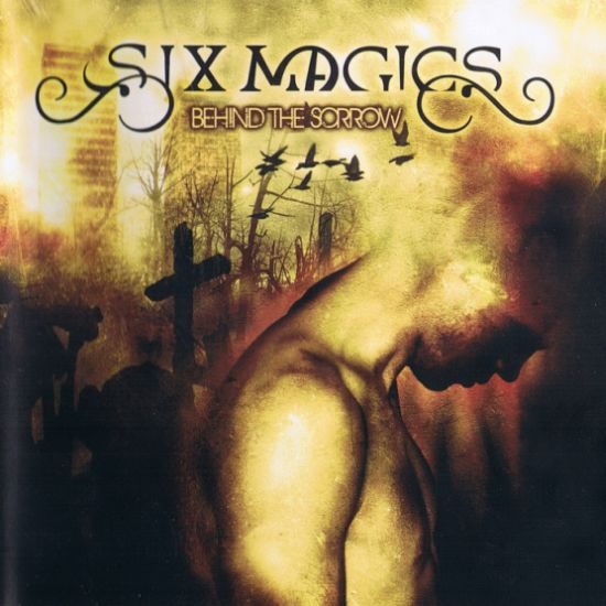 Six Magics - Behind the Sorrow