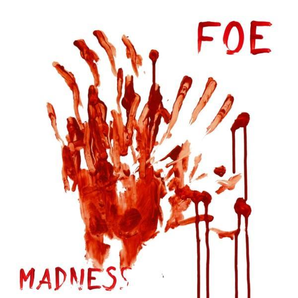 FOE - Madness