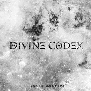 Divine Codex - Ante Matter