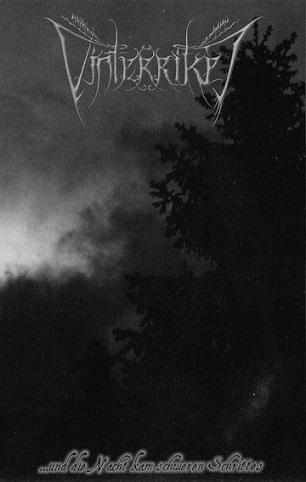 Vinterriket - ...und die Nacht kam schweren Schrittes