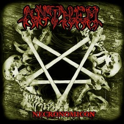 Anthem - Necronomicon