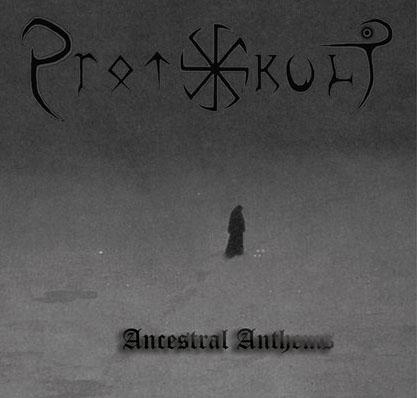 Protokult - Ancestral Anthems