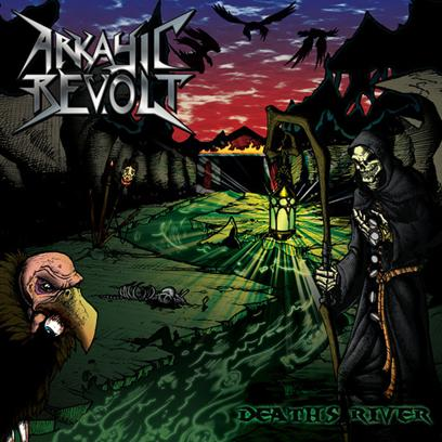 Arkayic Revolt - Death's River