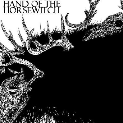 Hand of the Horsewitch - Hand of the Horsewitch