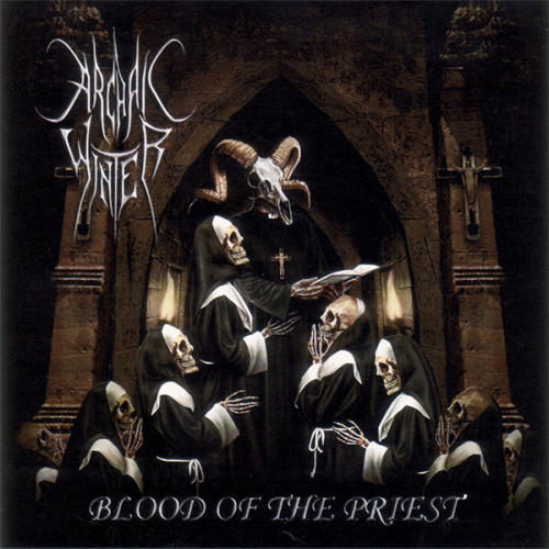 Archaic Winter - Blood of the Priest