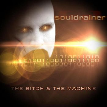 Souldrainer - The Bitch and the Machine
