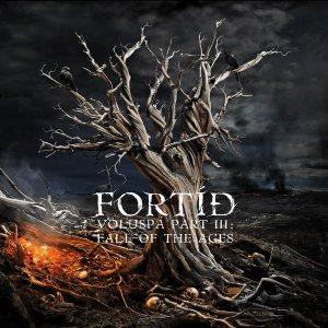Fortíð - Völuspá Part III: Fall of the Ages