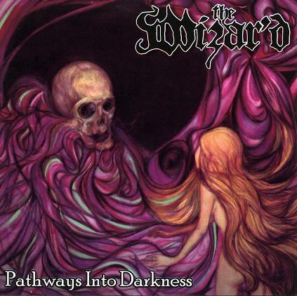 The Wizar'd - Pathways into Darkness