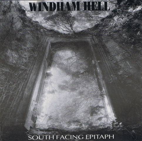 Windham Hell - South Facing Epitaph