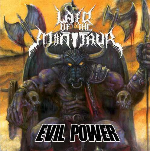 Lair of the Minotaur - Evil Power