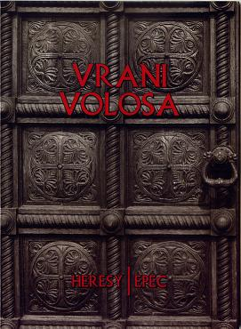 Vrani Volosa - Heresy / Ерес